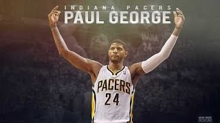 Paul George: Young Trece is back (2015 HD)
