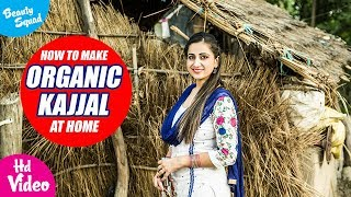How To Make Organic Kajjal At Your Home | With Gagan Randhawa | Latest Beauty Videos 2018