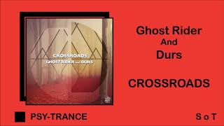 Ghost Rider & Durs - Crossroads (Extended Mix) [Spin Twist Records]