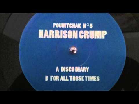 Harrison Crump - Discodiary (Poumtchack N°5)