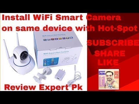 How to install IP or WI-FI Camera  CAMHI OR KEYE  from the same device by its Own Hot-Spot ..
