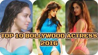 Top 10 bollywood actress 2016
