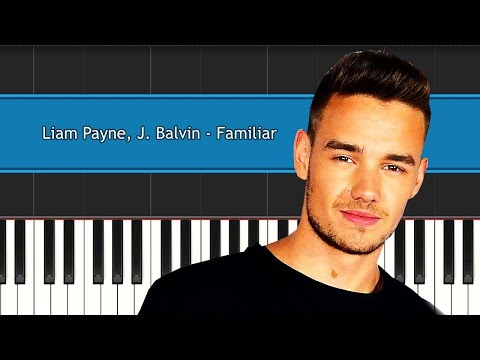 "Liam Payne - ""Familiar"" Piano Tutorial - Chords - How To Play - Cover"