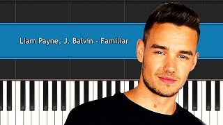 """Liam Payne - """"Familiar"""" Piano Tutorial - Chords - How To Play - Cover"""