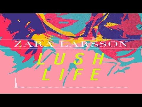 Zara Larsson - Lush Life (Official Instrumental)