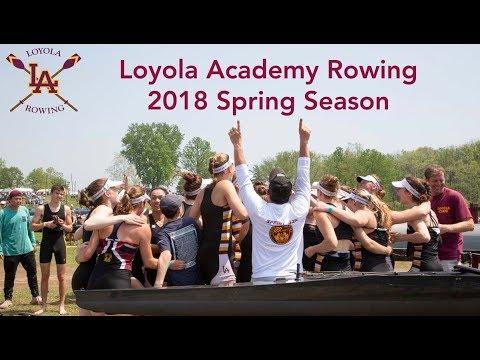 Loyola Academy Rowing - Spring 2018