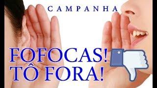 Campanha CONTRA VIZINHOS (FOFOQUEIROS),PATRÕES E PARENTES QUE NOS PERSEGUEM.