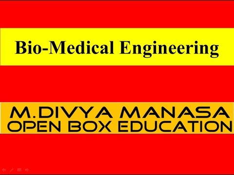 Bio Medical Engineering - OPEN BOX Education
