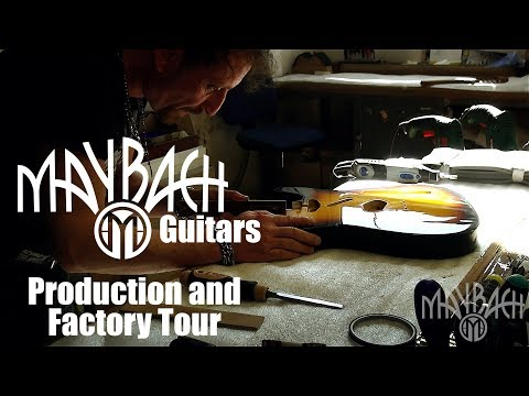 MAYBACH Guitars - Production and Factory Tour
