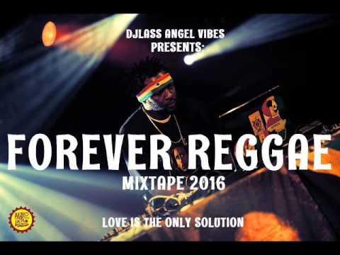 Forever Reggae Mixtape Feat. Morgan Heritage, Busy Signal, Jah Cure, Romain Virgo, Alaine (Dec.2016)