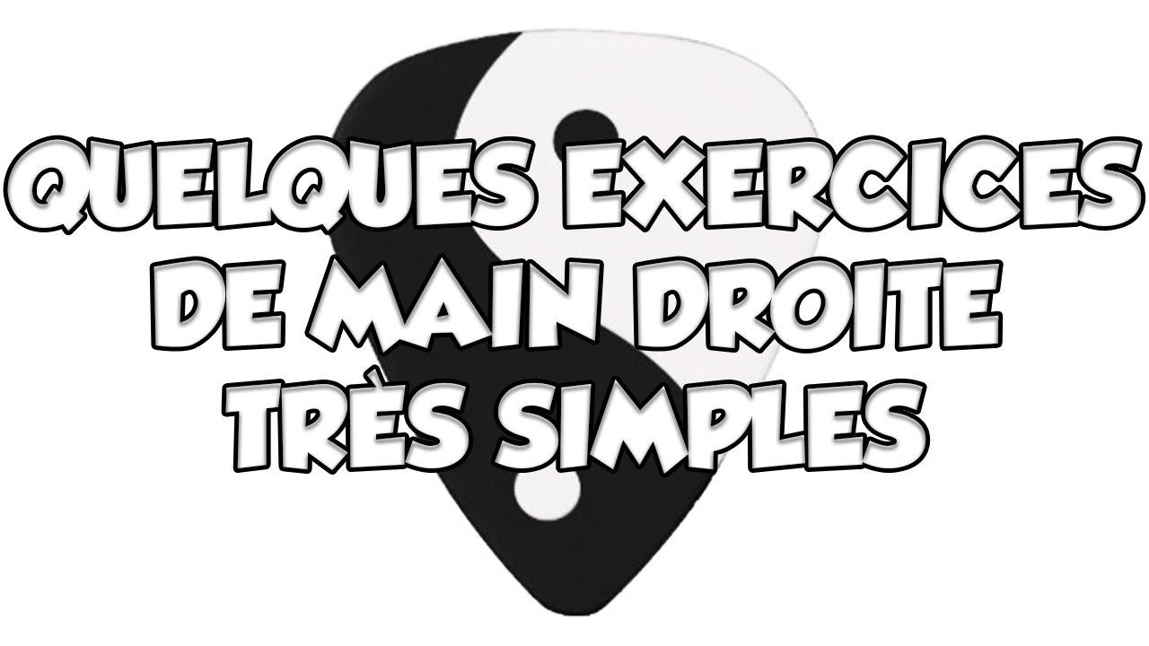 QUELQUES EXERCICES DE MAIN DROITE TRÈS SIMPLES - LE GUITAR VLOG 222