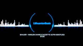 [LithuanianBeats] - Baauer - Harlem Shake (Cazzette Ultra Bootleg)
