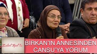 Zuhal Topal'la 73. Bölüm (HD) | Birkan'ın Annesinden, Cansu'ya Olay Yaratan Yorum!