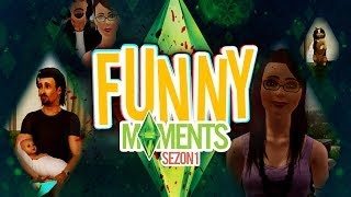 The SimS 3 - Sezon I - Funny Moments