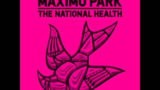 Maximo Park- Hips and Lips (HD)