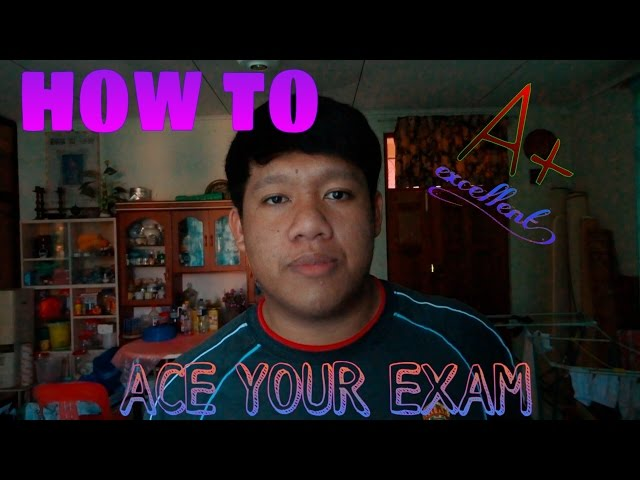 How to: Ace your Exams