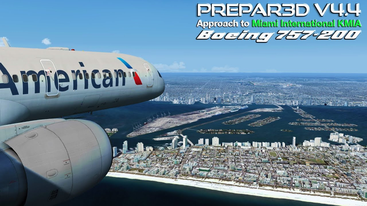 [P3D V4 4] American Airlines | Boeing 757-200 | Approach to Miami  International KMIA