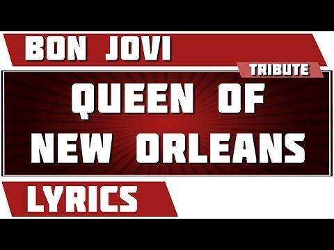 Queen Of New Orleans - Bon Jovi tribute - Lyrics
