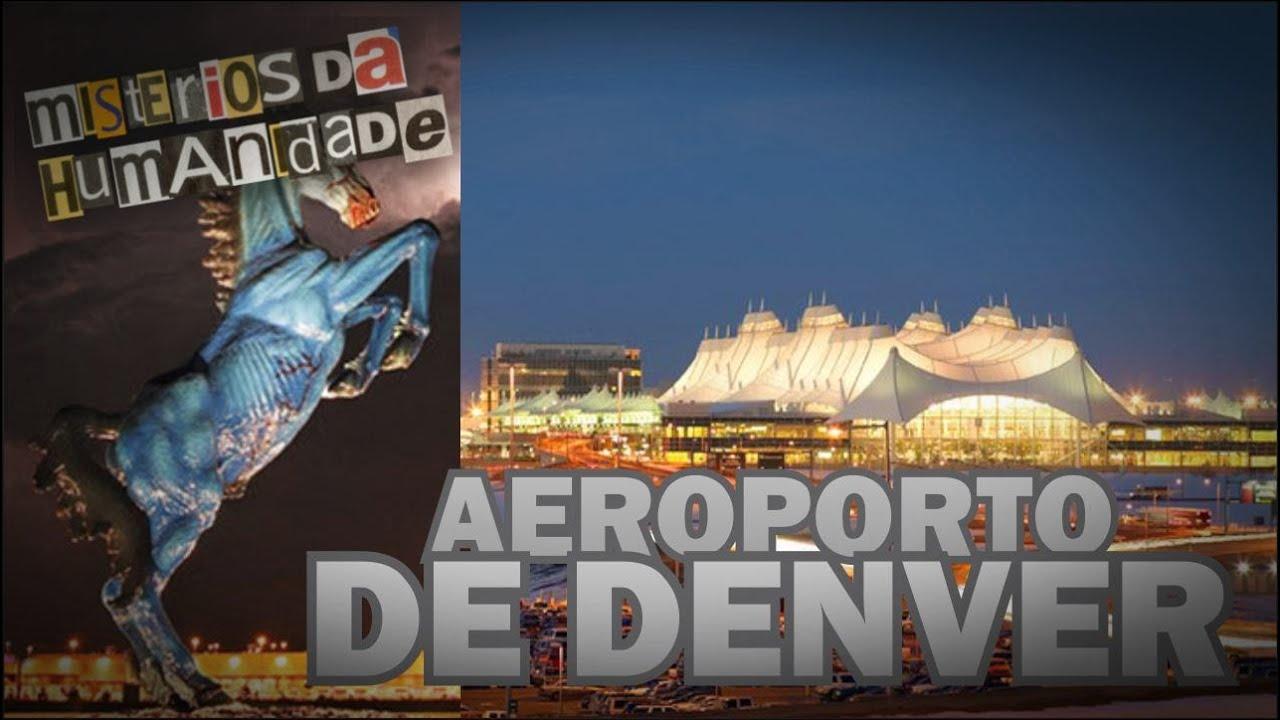 Aeroporto Denver : Mistérios da humanidade aeroporto de denver ep youtube