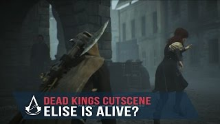 Assassin's Creed Unity Dead Kings - Elise is ALIVE (Catch up with Elise)