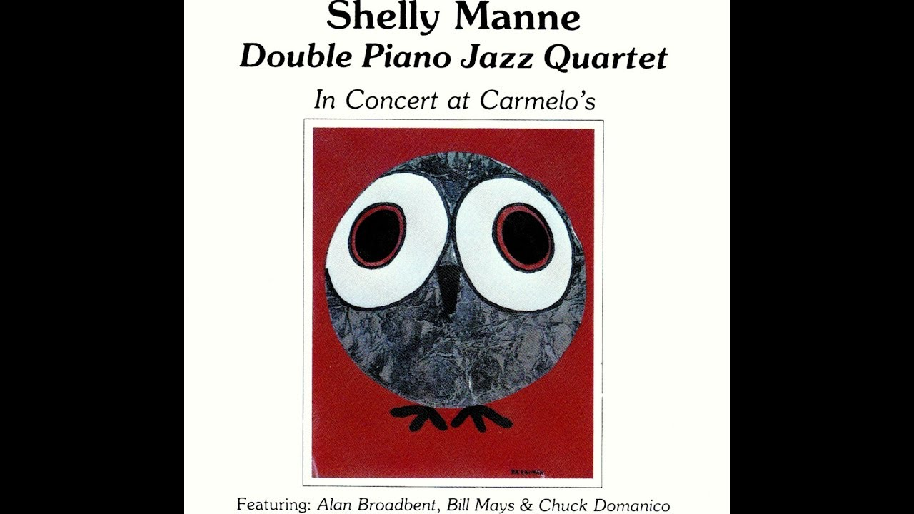 Shelly Manne Double Piano Jazz Quartet - The Night Has A Thousand Eyes