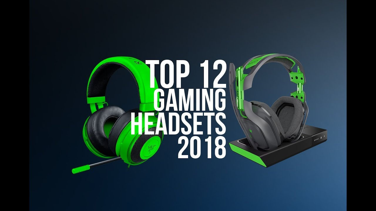Top Gaming Headsets for 2018 [Pro]  Best Gaming Headphones | Top 12 [PC, Xbox One, PS4]