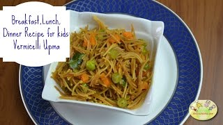 breakfast lunch dinner recipes for babies toddlers kids vegetable vermicelli upma