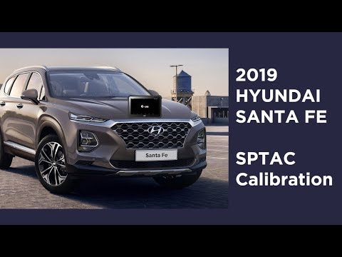 2019 Hyundai Santafe TM - SPTAC Calibration