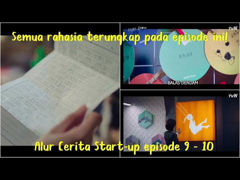Alur Cerita Start-Up (2020) Episode 9-10