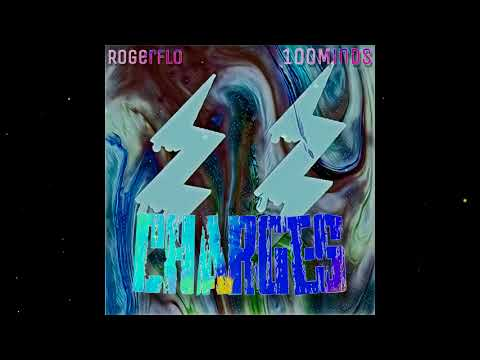 RogerFlo ft.100Minds - Charges (Official Audio)