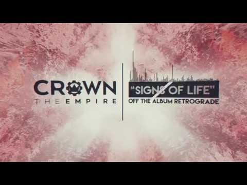 Crown The Empire - Signs of Life - YouTube