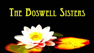 The Boswell Sisters - We