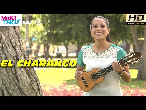 La Historia del Charango (Full HD) - Miski Takiy (30/Ene/2016)