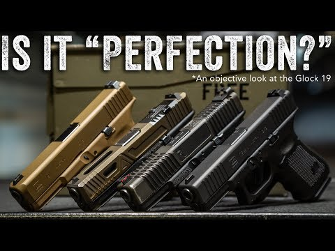 """Is the Glock 19 """"Perfection?"""""""