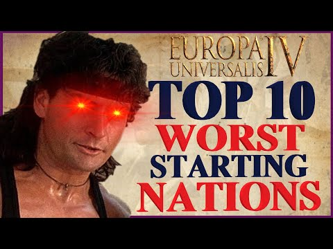 Top 10 Worst Starting Nations In EU4 1.30  