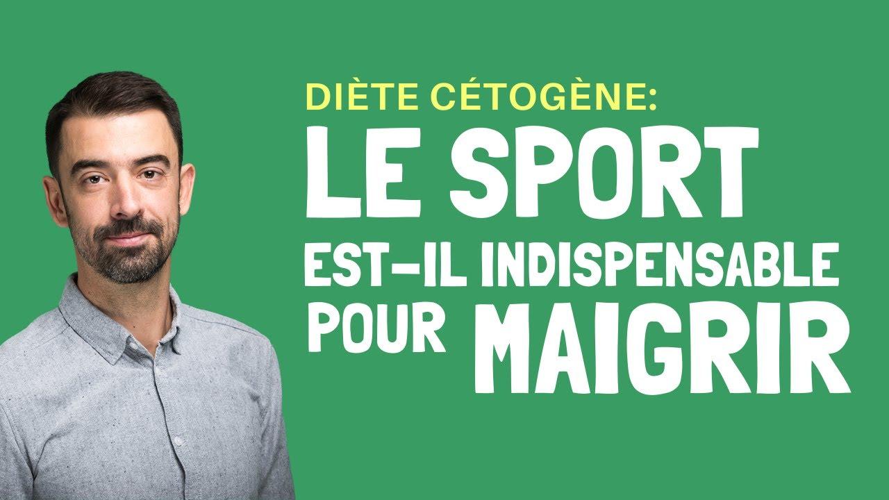 Faut-il (vraiment) FAIRE DU SPORT pour MAIGRIR en CÉTOGÈNE