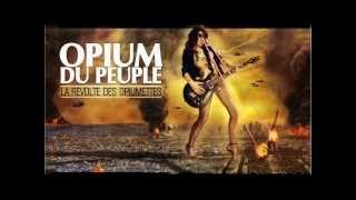 Le lion est mort ce soir - Opium du Peuple