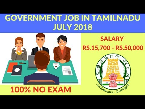 Latest Govt Jobs 2018 in Tamilnadu | Government Jobs July 2018