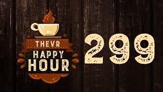 E3 & Utazás Amerikába & Copyrightos mémek | TheVR Happy Hour #299 - 06.21.