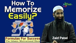 How to Memorize easily - Formulas For Success By Zaid Patel - iPlus TV