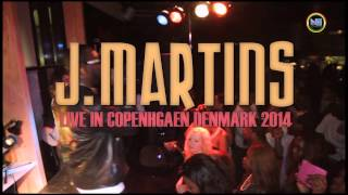 J MARTINS LIVE IN CPH DANCE COMPITITION