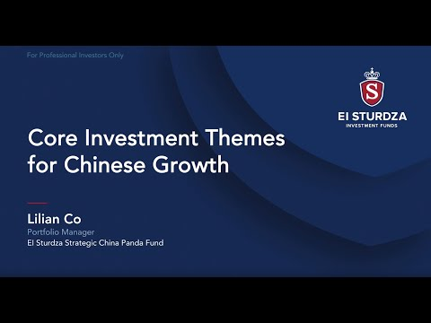 China Equities: Core Investment Themes for Chinese Growth – Lilian Co, EI Sturdza