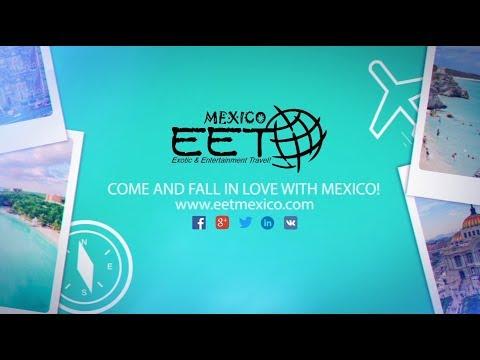 E.E.TRAVEL MEXICO - your Tour Operator in Mexico!