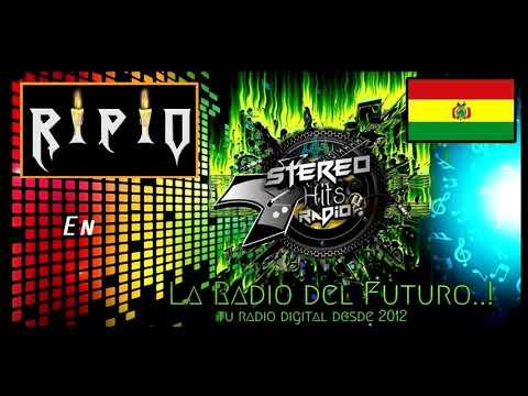 RIPIO en Stereo top bol - Stereo hits Radio - (Potosi - Bolivia)
