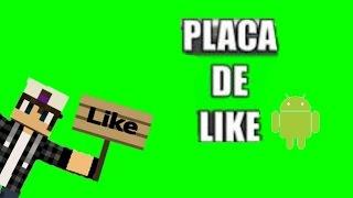 COMO FAZER SKIN COM PLACA DE LIKE PELO ANDROID