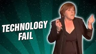 Technology FAIL (Stand Up Comedy)