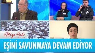 Abla Çiğdem Çakırer eşini savunmaya devam ediyor - Müge Anlı ile Tatlı Sert 22 Ocak 2019