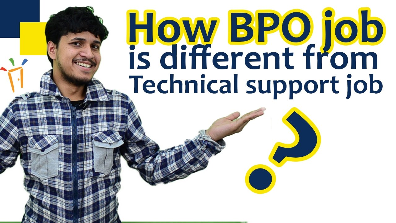 How Bpo job is different from a Technical support job ? - By ...