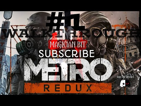 METRO REDUX Walkthrough #1 ll Magician BiT |