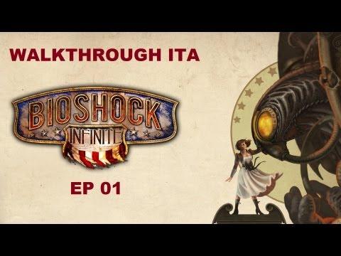 "Bioshock infinite gameplay ITA ep 01 ""Benvenuti a Columbia"""